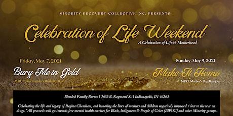2021 Inaugural MRCI Celebration of Life Weekend tickets