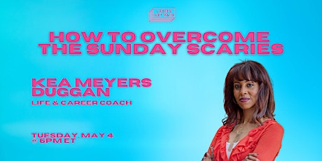 How To Overcome the Sunday Scaries (Webinar) tickets