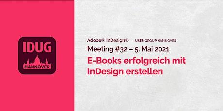 IDUG Hannover, Meeting #32: E-Books erfolgreich mit InDesign erstellen Tickets