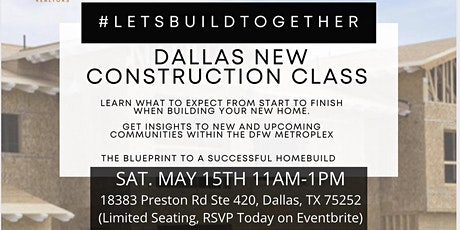 Let's Build Together: New Construction Class tickets