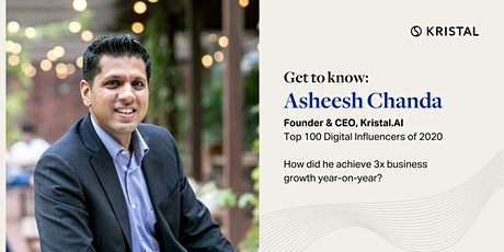 Get to know: Asheesh Chanda, Founder & CEO of Kristal.AI tickets