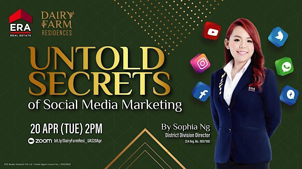 Untold Secrets of Social Media Marketing (Dairy Farm Residences)