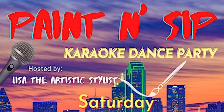 Paint n' Sip Karaoke Dance Party! tickets