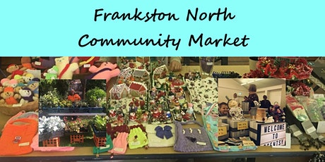Frankston North Community Market tickets