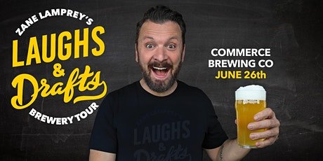 COMMERCE  BREWING •  Zane Lamprey's  Laughs & Drafts  • Clearwater, FL tickets