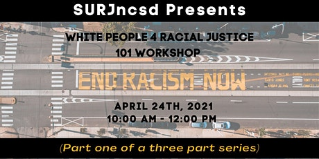 White People 4 Racial Justice 101 Workshop tickets