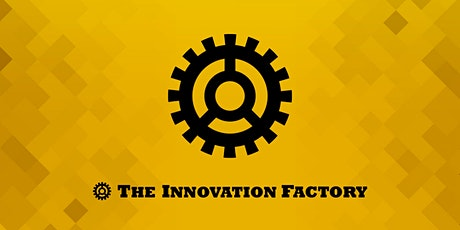 The Innovation Factory  Grand Opening tickets