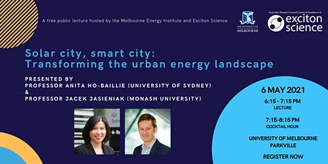 Solar city, smart city: Transforming the urban energy landscape tickets