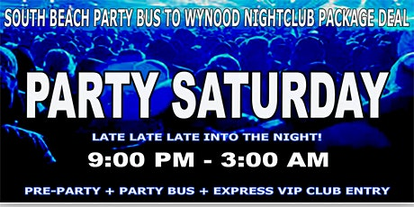 South Beach Party Bus To Wynwood Nightclub - Saturday Nights entradas