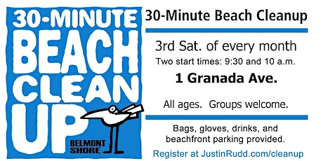 30-Minute Beach Cleanup, monthly on 3rd Sat. | JustinRudd.com/cleanup tickets