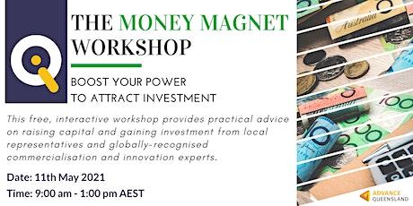 Innovate Queensland's Money Magnet Workshop — Bundaberg tickets