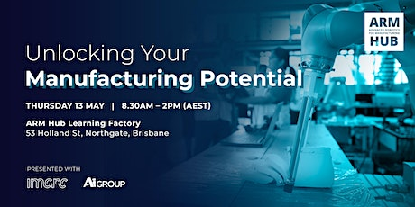 Unlocking Your Manufacturing Potential tickets