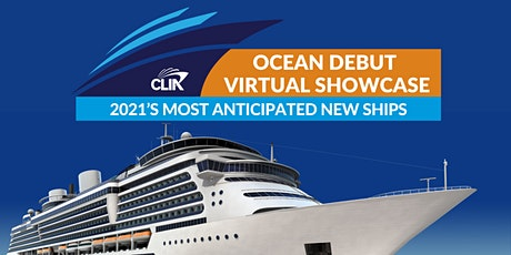 CLIA Ocean Debut Virtual Showcase bilhetes