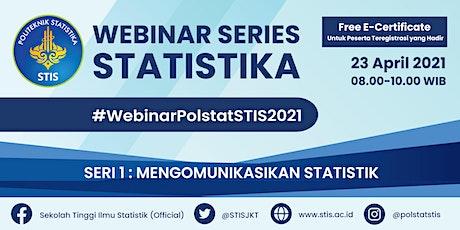 Webinar Series Statistika 2021 #1 | Mengomunikasikan Statistik tickets