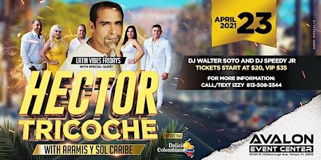 Hector Tricoche Live w/ Aramis y Sol Caribe tickets