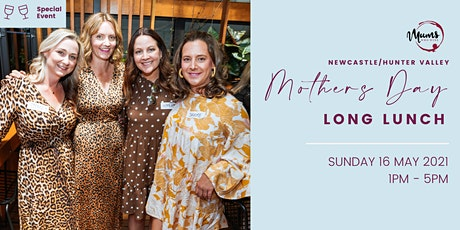 Newcastle/Hunter Valley Mothers Day Long Lunch tickets
