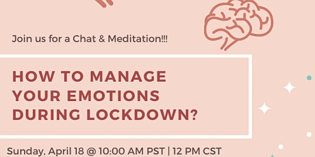 How to Manage Your Emotions During Lockdown :Intro to Breath and Meditation tickets