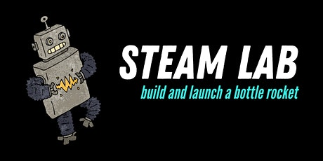 STEAM Lab: Build and Launch a Bottle Rocket! tickets