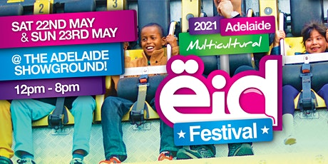 The Adelaide Multicultural Eid Festival Fitr 21 tickets