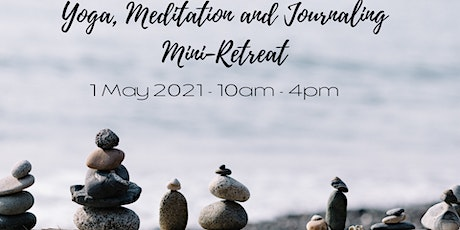 Yoga, Meditation and Journaling Mini-Retreat tickets