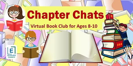 Chapter Chats - Virtual Book Club for Ages 8-10 (4 sessions) tickets