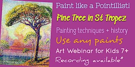 Paint Like a Pointillist - Art Webinar for Kids 7+ tickets