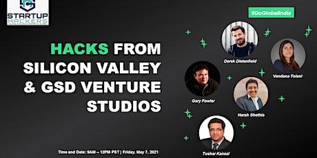 #GoGlobal India - Hacks From Silicon Valley & GSD Venture Studios biglietti