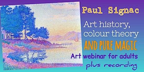 Paul Signac - Art Webinar for Adults tickets
