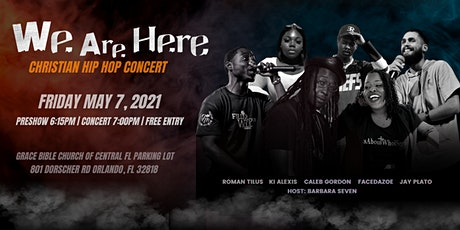 "We Are Here"" Hip Hop Concert tickets"