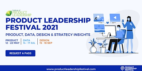 PRODUCT LEADERSHIP FESTIVAL 2021- PRODUCT EDITION tickets