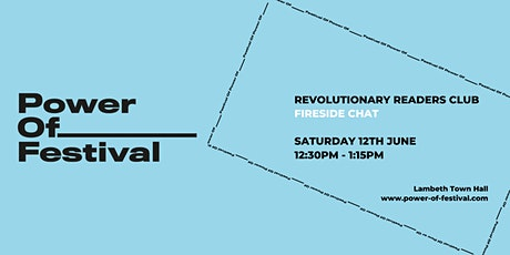 Power Of Festival - Revolutionary Readers Club Fireside Chat tickets