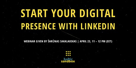 Start Your Digital Presence with LinkedIn tickets