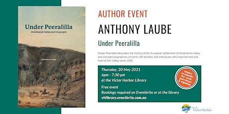 Anthony Laube - Under Peeralilla tickets