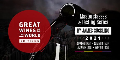 "Great Wines of the World  2021 - Edition 2 ""Summer"" Grand Tasting tickets"