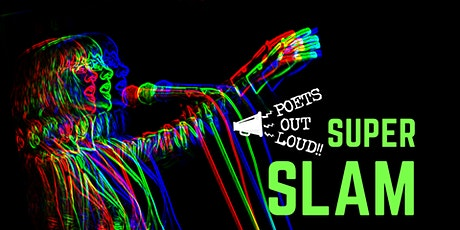 Poet Entry: Poets Out Loud Super Slam 2021 tickets
