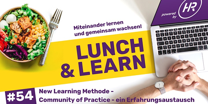 Lunch & Learn Woche 54: New Learning Methode - Community of Practise: Bild