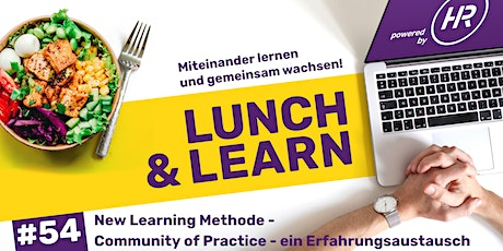 Lunch & Learn Woche 54: New Learning Methode - Community of Practise Tickets