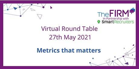 Virtual Round Table - Metrics that matters tickets