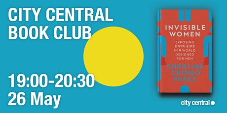 City Central Book Club: Invisible Women tickets