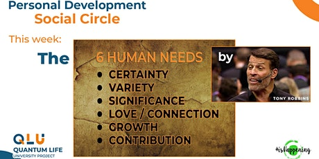 Personal Development ☯ Social Circle — The 6 Human Needs by Tony Robbins tickets