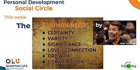 Personal Development ☯ Social Circle — The 6 Human Needs by Tony Robbins tickets