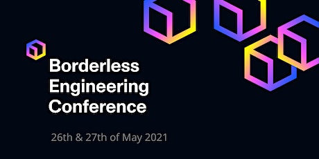 Borderless Engineering Conference tickets