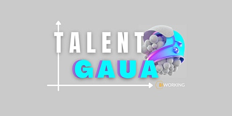 TALENT GAUA tickets