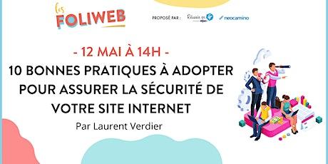 10 bonnes pratiques à adopter pour la sécurité de votre site Internet billets