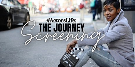 #ActorsLife: The Journey Documentary Screening tickets