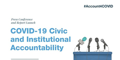 COVID-19 Civic and Institutional Accountability Press Conference tickets