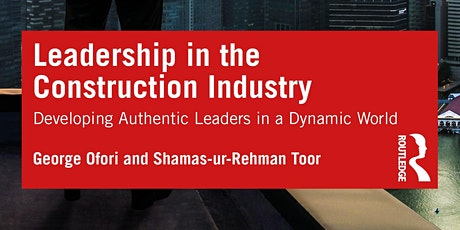 Leadership in the Construction Industry Book Launch tickets