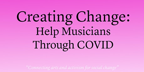 Creating Change Presents: A Night of Comedy & Music for COVID Relief tickets