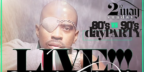 80's vs 90's DAY PARTY FEATURING SLICK RICK tickets