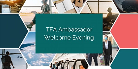 TFA Ambassador Welcome Evening tickets